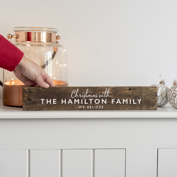 We Believe Family Christmas Wooden Sign